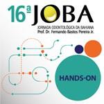 Hands On - 16ªJornada Odontológica da Bahiana