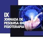 IX Jornada de Pesquisa em Fisioterapia