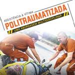 Assistência à Vítima Politraumatizada: uma abordagem multidisciplinar