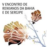 V Encontro de Reikianos da Bahia e Sergipe
