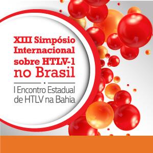 XIII Simpósio Internacional de HTLV-1 no Brasil