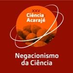 XXV Ciência com Acarajé