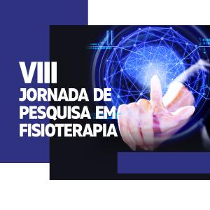 VIII Jornada de Pesquisa em Fisioterapia