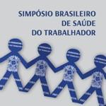 Simpósio Brasileiro de Saúde do Trabalhador